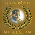 Glenn Miller - Millenium Collection (2CD) '1998