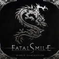 Fatal Smile - World Domination '2008