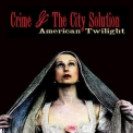 Crime And The City Solution - American Twilight '2013