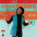 James Brown - Singles, Vol.09 - 1973-1974 (2CD) '2010