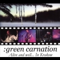 Green Carnation - Alive And Well... In Krakow '2009