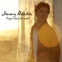 Jimmy Rankin - Forget About The World '2011