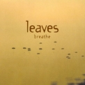 Leaves, The - Breathe '2002