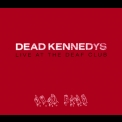 Dead Kennedys - Live At The Deaf Club '1979
