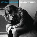 Ryan Adams - Easy Tiger '2007