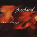 Phil Keaggy - Freehand (us Boondoggie Records 0007-2) '2003