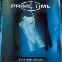 Prime Time - Free The Dream '2001