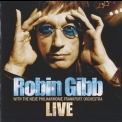 Robin Gibb - Live (With The Neue Philharmonie Frankfurt Orchestra) '2005