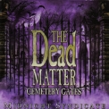 Midnight Syndicate - The Dead Matter: Cemetery Gates '2008