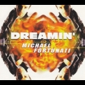 Michael Fortunati - Dreamin' [CDM] '1997