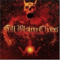 Full Blown Chaos - Wake The Demons '2004