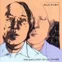 Rilo Kiley - The Execution Of All Things '2002