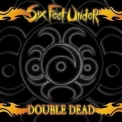 Six Feet Under - Double Dead '2003