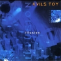 Evils Toy - Illusion '1997