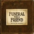 Funeral For A Friend - Tales Don't Tell Themselves '2007