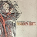 No Bragging Rights - Heads Of Fire '2007