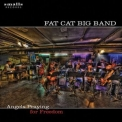 Fat Cat Big Band - Angels Praying For Freedom '2008