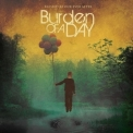 Burden Of A Day - Blessed Be Our Ever After '2008