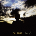 Calibre - Even If '2010