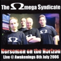 Omega Syndicate, The - Horsemen On The Horizon '2006