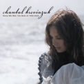 Chantal Kreviazuk - Since We Met: The Best Of 1996-2006) '2008