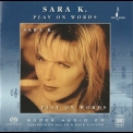 Sara K. - Plаy On Words (2004 Reissue) '1994