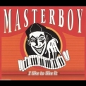 Masterboy - I Like To Like It [CDM] '2000