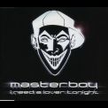 Masterboy - I Need A Lover Tonight [CDM] '2002