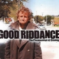 Good Riddance - The Phenomenon Of Craving '2000