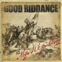 Good Riddance - My Republic '2006
