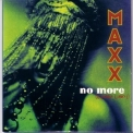 Maxx - No More (I Can't Stand It) [CDS] '1994