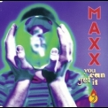 Maxx - You Can Get It [CDS] '1994