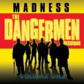 Madness - The Dangerman Sessions Volume One '2005