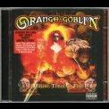 Orange Goblin - Healing Through Fire (ltd.edition, Myndx058) '2007