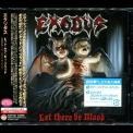 Exodus - Let There Be Blood (kicp 1357) '2008