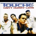 Touche - Can't Hurry Love [CDS] '2002