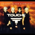 Touche - Heaven Is For Everyone [CDS] '2000