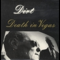 Death In Vegas  - Dirt '1997