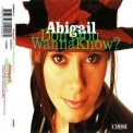 Abigail - Don't You Wanna Know? '1994
