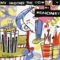 Mudhoney - My Brother The Cow '2003