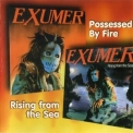 Exumer - Possessed By Fire - Rising From The Sea '1987