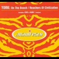 York - On The Beach / Reachers Of Civilization [CDS] '2000