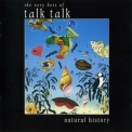 Talk Talk - Natural History: The Very Best Of Talk Talk (2007 Remastered) '1990