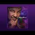 George Duke - DreamWeaver '2013