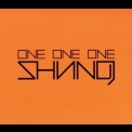 Shining - One One One '2013