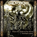 Valknacht - When The Might Of The Storm Becomes Mine '2009
