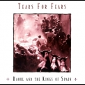 Tears For Fears - Raoul And The Kings Of Spain (2009 Remastered Edition) '1995