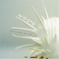 W.A.S.T.E. - This Is What We Seek '2006