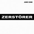 And One - Zerstoerer '2011