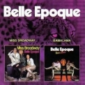 Belle Epoque - Miss Broadway/Bamalama '2007